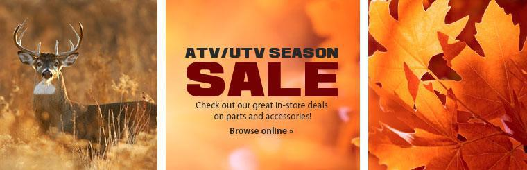 ATV/UTV Season Sale: Check out our great in-store deals on parts and accessories!