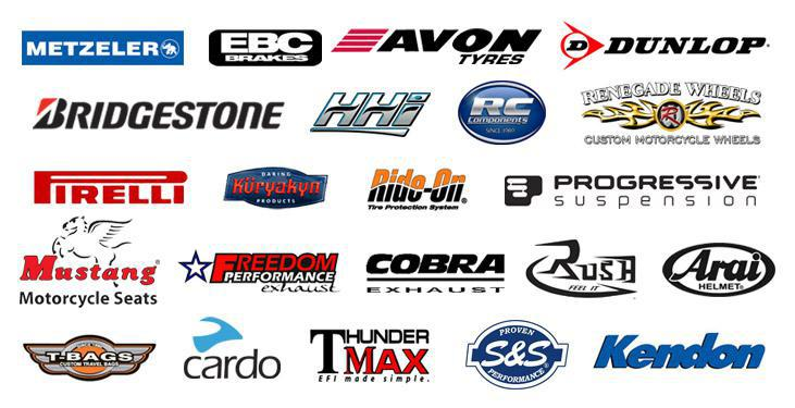 We proudly carry products from Metzeler, EBC Brakes, Avon Tyres, Dunlop, Bridgestone, Hawg Halters Inc., RC Components, Renegade Wheels, Pirelli, Kuryakyn, Ride-On, Progressive Suspension, Mustang Seats, Freedom Exhaust, Cobra Exhaust, Rush Exhaust, Arai, T-Bags, Cardo Systems, ThunderMax Tuners, S&S, and Kendon Trailers.