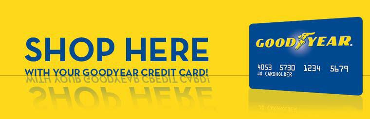 Shop here with your Goodyear credit card!