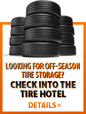Looking for off-season tire storage? Check into the tire hotel. Click here for details.