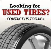 Looking for used tires? Click here to contact us today!