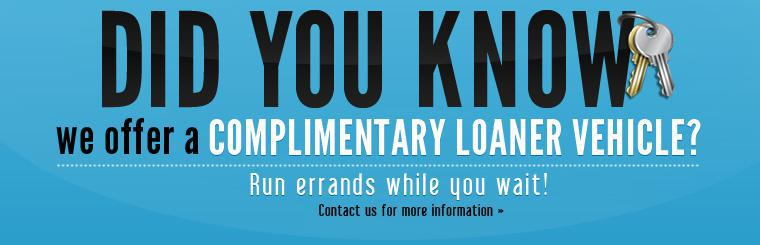 Did you know we offer a complimentary loaner vehicle? Run errands while you wait! Click here to contact us for more information.