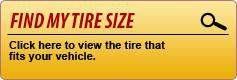 Find My Tire Size: Click here to view the tire that fits your vehicle.