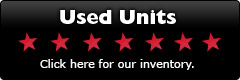 Used Units: Click here for our inventory.