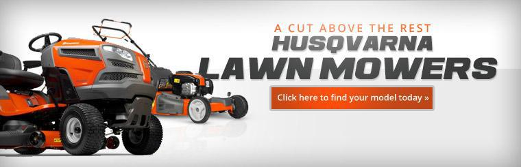 Husqvarna Lawn Mowers: Click here to find your model today.