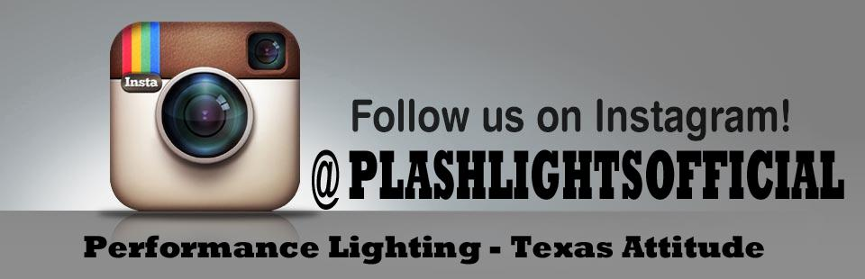 Follow us on Instagram! @PLASHLIGHTSOFFICIAL