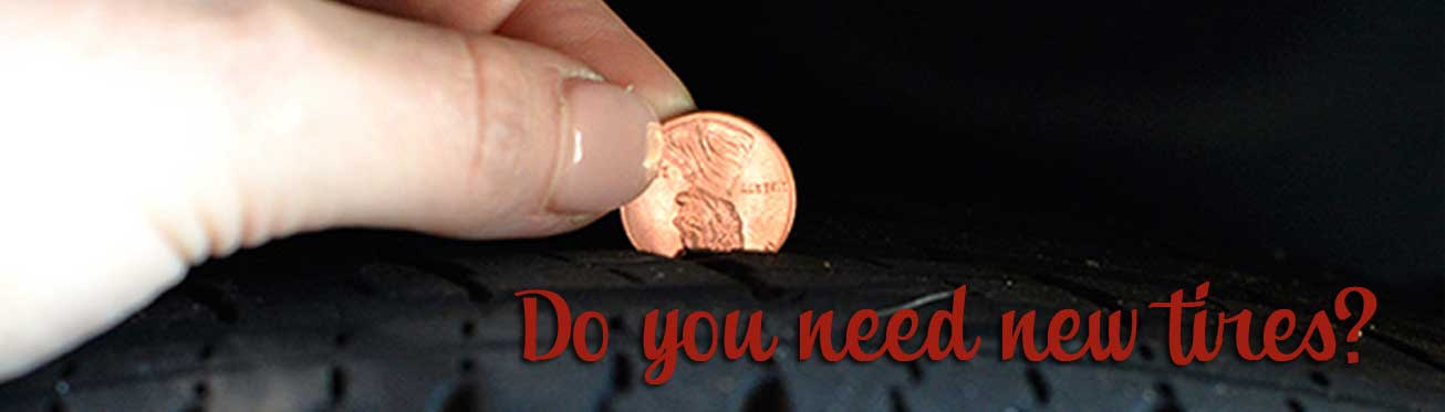 Do I Need New Tires Start With This Penny Test Hilltop Tire