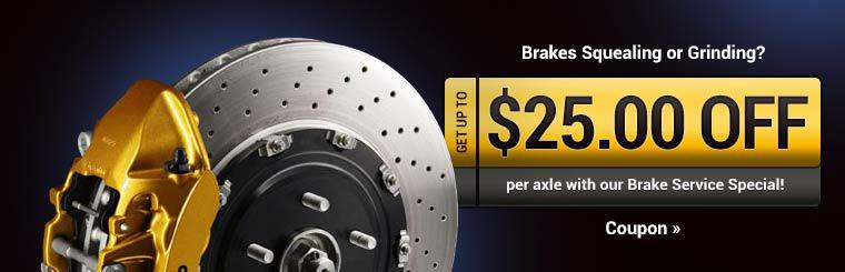 Brake Service Special: Get up to $25.00 off per axle! Click here to print the coupon.