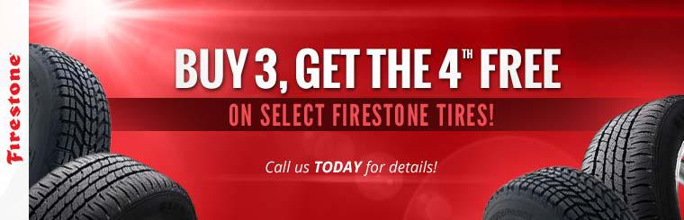 Buy 3 Select Firestone Tires, Get the 4th Free: Call us today for details!