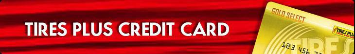 Click here to apply for a Tires Plus credit card.