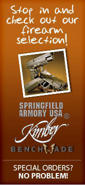 Stop in and check out our firearm selection!