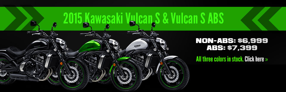 2015 Kawasaki Vulcan S & Vulcan S ABS: We have all three colors in stock!