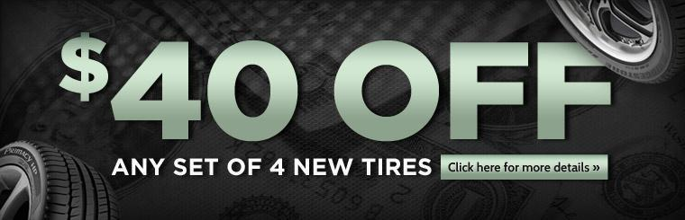 Get $40 off any set of four new tires! Click here for a coupon.
