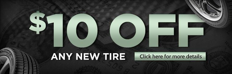 Get $10 off any new tire! Click here for more details.