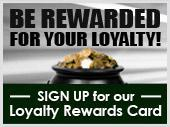 Be Rewarded For Your Loyalty!