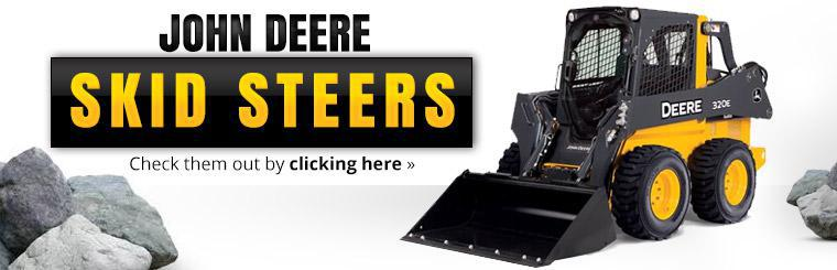 John Deere Skid Steers: Click here to view the models.