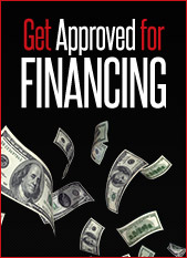 Get approved for financing.