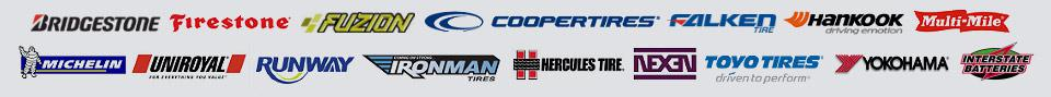 We carry products from Bridgestone, Firestone, Fuzion, Cooper, Falken, Hankook, Multi-Mile, Michelin®, Uniroyal®, Runway, Ironman, Hercules, Nexen, Toyo Tires, Yokohama, and Interstate Batteries.