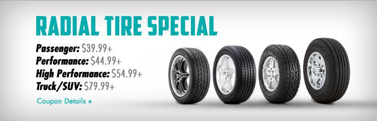 Radial Tire Special: Click here for coupon details.
