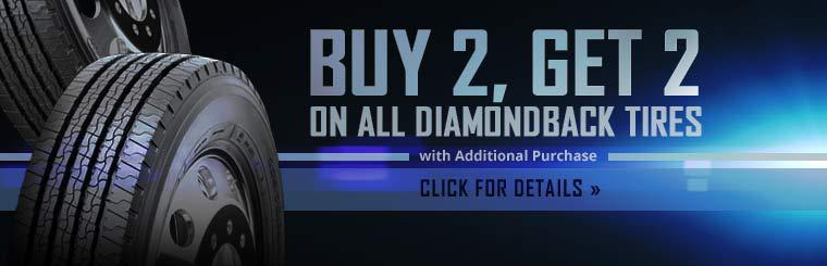 Buy 2, Get 2 on All Diamondback Tires with Additional Purchase: Click here for details.