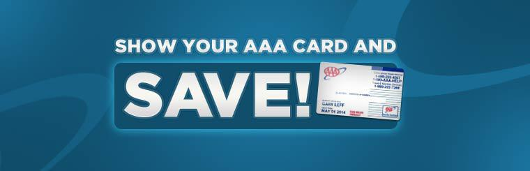Show your AAA card and save!