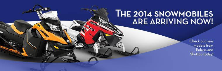 The 2014 snowmobiles are arriving now! Check out new models from Polaris and Ski-Doo today!
