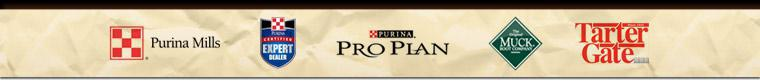 We proudly carry products from Purina Mills, Pro Plan, Muck Boots, and Tartar Gate. We are a Purina Mills Certified Expert Dealer.