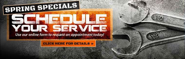 Spring Service Specials: Click here to use our online form to request an appointment today!