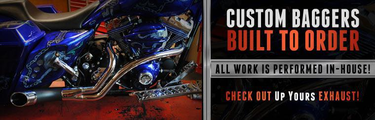 Custom Baggers Built to Order: All work is performed in-house. Click here to check out Up Yours exhaust!