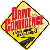 Drive with Confidence. Learn about our warranties.