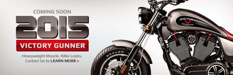 The 2015 Victory Gunner is coming soon! Contact us to learn more.