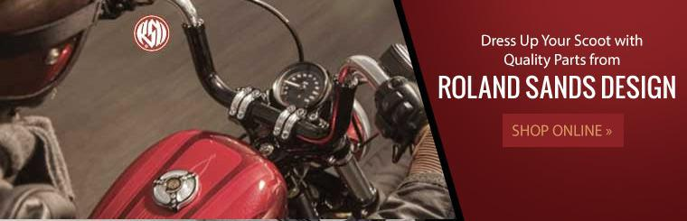 Dress up your scoot with quality parts from Roland Sands Design! Click here to shop online.