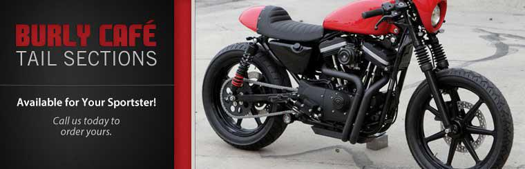 Burly Café tail sections are available for your sportster! Call us today to order yours.