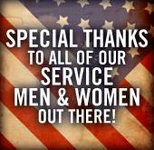Special thanks to all of our service men and women out there!
