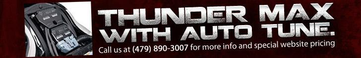 Thunder Max with Auto Tune. Call us at (479) 890-3007 for more info and special website pricing.