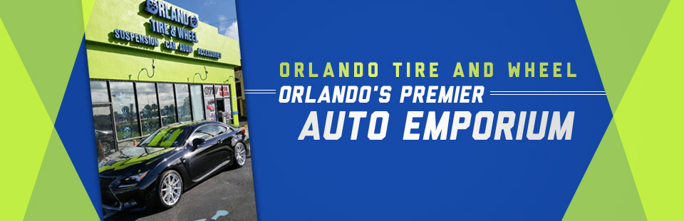 Orlando Tire and Wheel is Orlando's premier auto emporium! Click here to contact us.