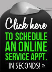 Click here to schedule an online service appointment in seconds!