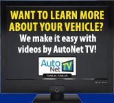Want to learn more about your vehicle? We make it easy with videos by AutoNet TV!