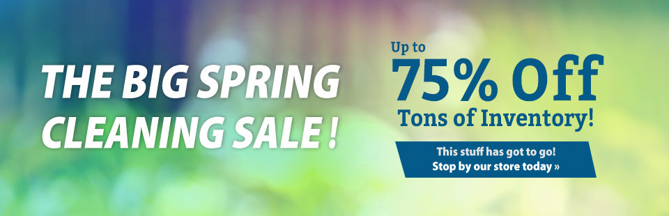 Big Spring Cleaning Sale: Get up to 75% off tons of inventory - this stuff has got to go! Click here for directions.