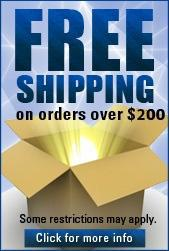 Free shipping on orders over $200. Some restrictions may apply. Click for more info.