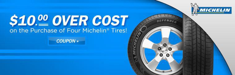 Pay just $10.00 over cost on the purchase of four Michelin® tires! Click here to print the coupon.
