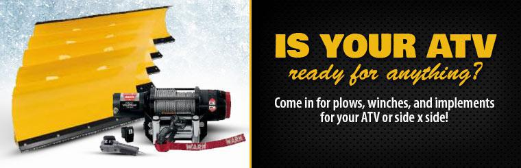 Come in for plows, winches, and implements for your ATV or side x side!