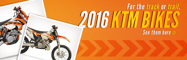Click here to browse our selection of 2016 KTM bikes!