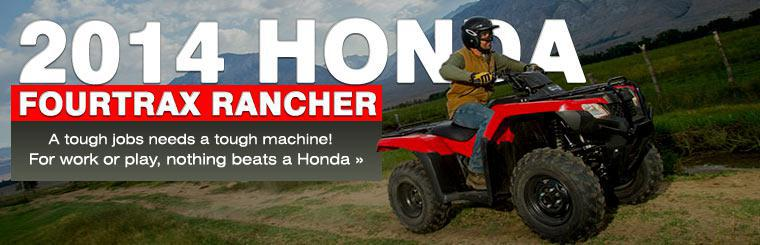 2014 Honda FourTrax Rancher: For work or play, nothing beats a Honda!