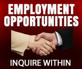 Employment Opportunities - Inquire Within