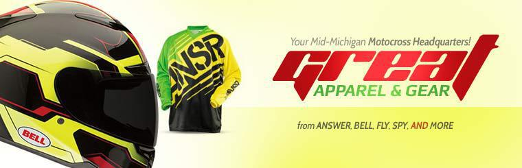 Your Mid-Michigan Motocross Headquarters: We have great apparel and gear from Answer, Bell, Fly, Spy, and more!