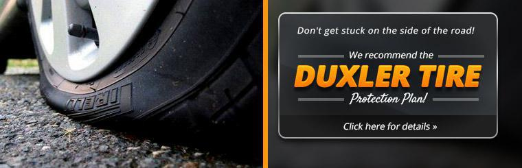 We recommend the Duxler Tire Protection Plan! Click here for details.