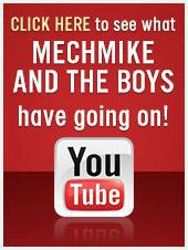 Click here to see what MechMike and the boys have going on!