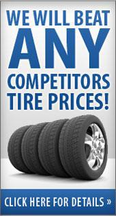 We will BEAT any competitor's tire prices! Click here for details.