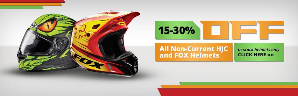 15-30% Off All Non-Current HJC and Fox Helmets: This offer applies to in-stock helmets only.
